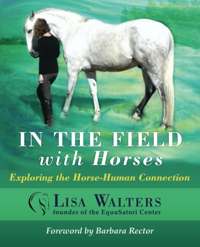 in the field with horses lisa walters